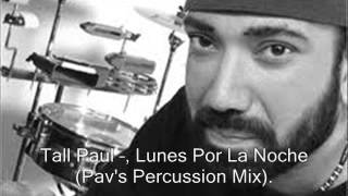 IBIZA PERCUSSION Tall Paul --, Lunes Por La Noche (Pav