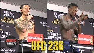 Holloway vs. Poirier 2, Gastelum vs. Adesanya Weigh-ins | UFC 236 | ESPN MMA