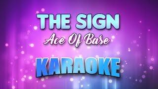 Ace Of Base - Sign, The (Karaoke version with Lyrics)