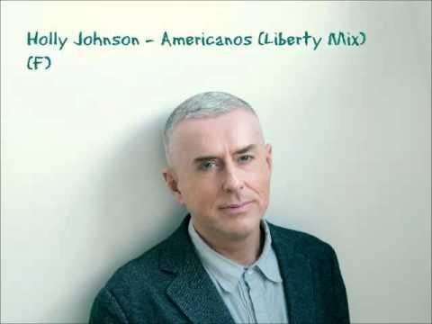 Holly Johnson - Americanos (Liberty Mix) (F)