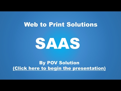 """Intro to Web to Print Solutions """"SAAS"""""""