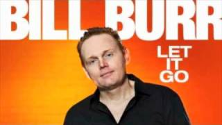 "Bill Burr - ""What Are You, A Fag!?"""