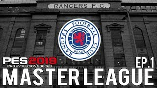 PES 2019 | Glasgow Rangers Master League | Episode 1 - The Gerrard Effect