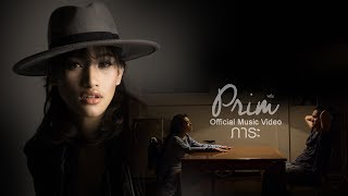 ภาระ - PRIM【OFFICIAL MV】
