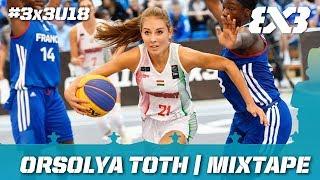 Orsolya Toth | Mixtape | FIBA 3x3 U18 Europe Cup