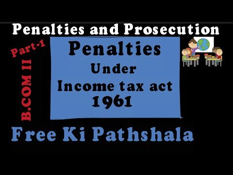 Penalties Under Income Tax act 1961 | By Free Ki Pathshala | Part 1