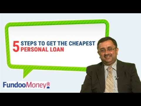 5 Steps To Get The Cheapest Personal Loan
