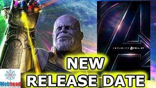 Avengers Infinity War NEW RELEASE DATE ANNOUNCED!!!! | Webhead