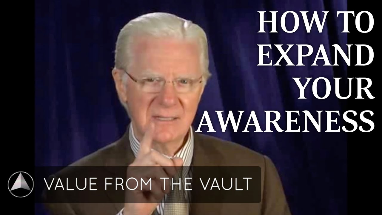 How to Expand Your Awareness | Bob Proctor