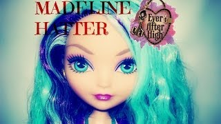Ever After High   Madeline Hatter   Doll Review
