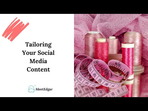 Tips for Tailoring: Optimizing your message across each social media platform!
