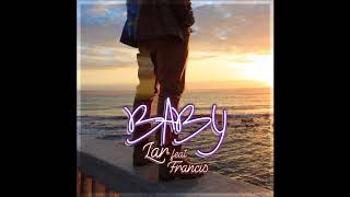 LAR feat. FRANCIS - BABY (Audio)