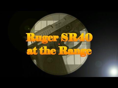 Ruger SR40 at the Range