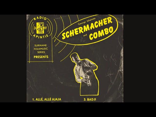 George Johannes Schermacher and Combo - Allé allé ajaja
