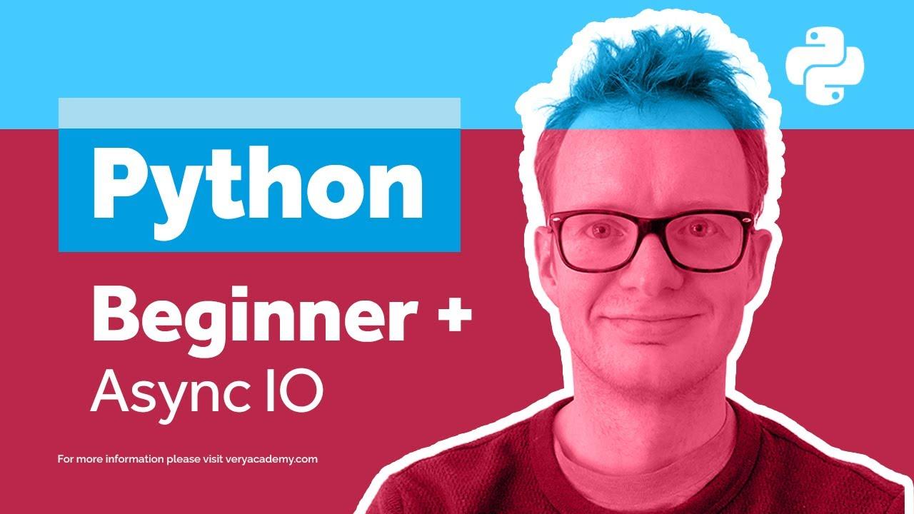 Python Async |  Asynchronous IO Introduction