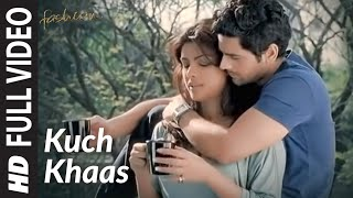 Kuch Khaas [Full Song] Fashion