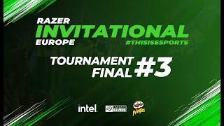 Razer Invitational - Europe | Tournament #3 Finals