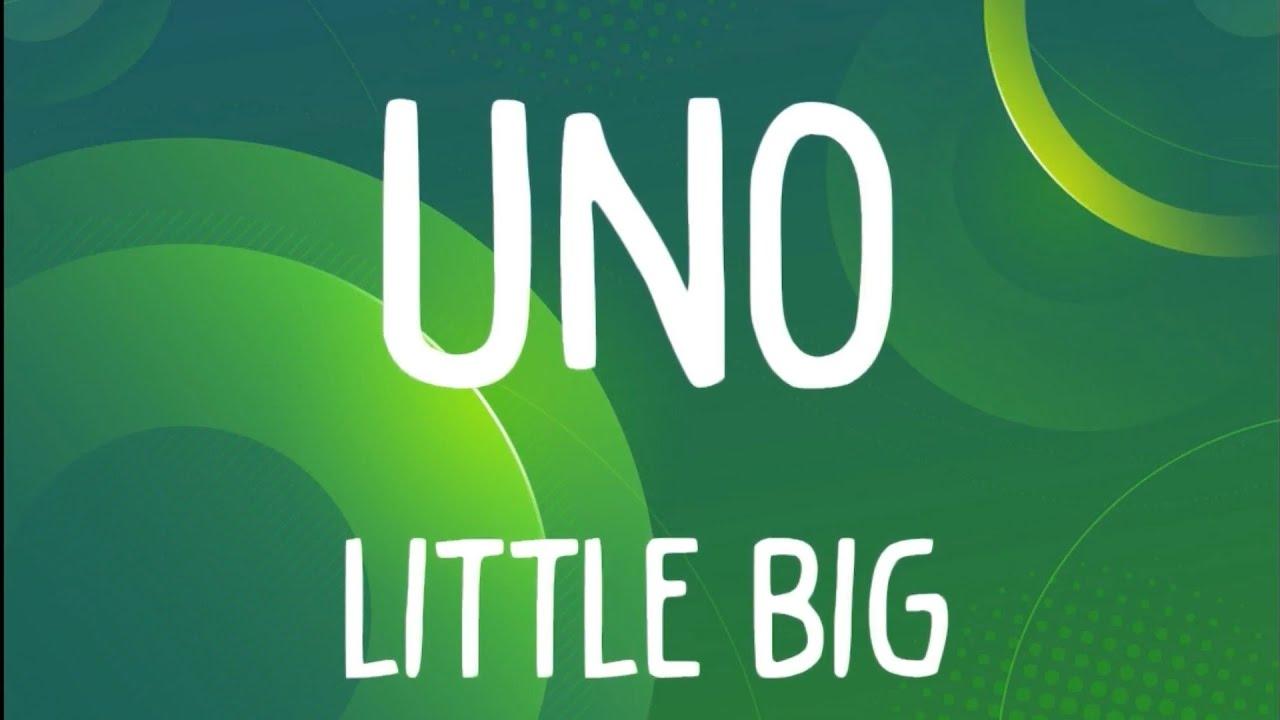 Little Big - UNO (Lyrics)🎶