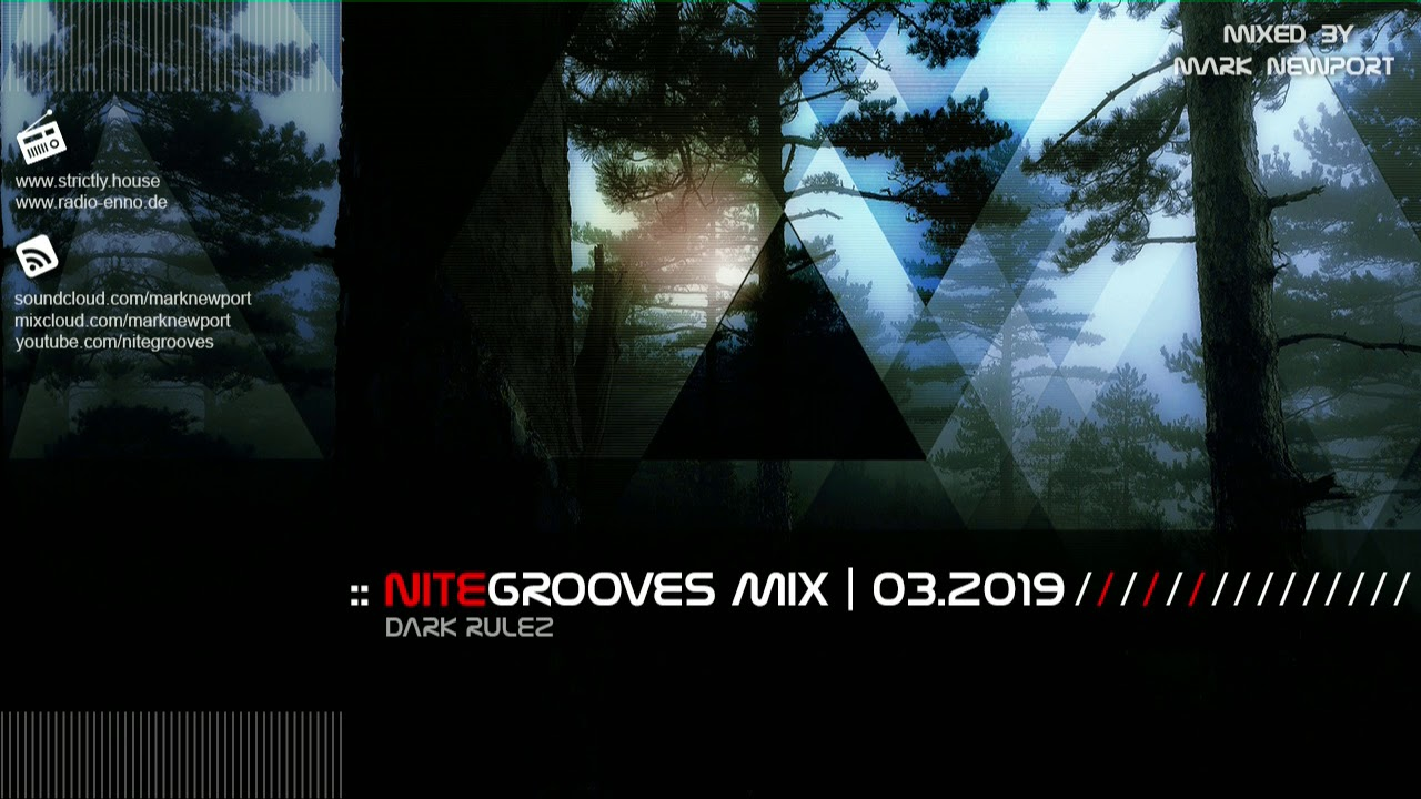 :: nitegrooves mix | Deep House, Deep Tech House, Melodic Techno &  Progressive House | 03/2019