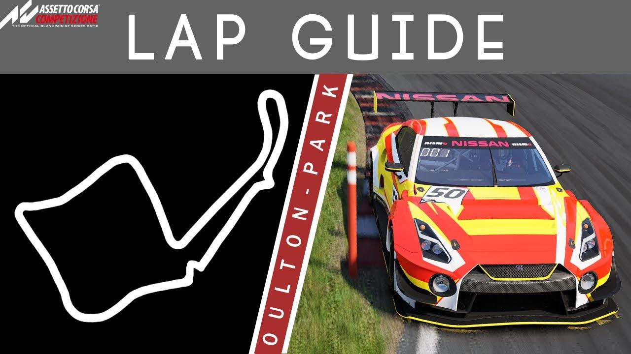 Oulton Park Lap Guide Assetto Corsa Competizione
