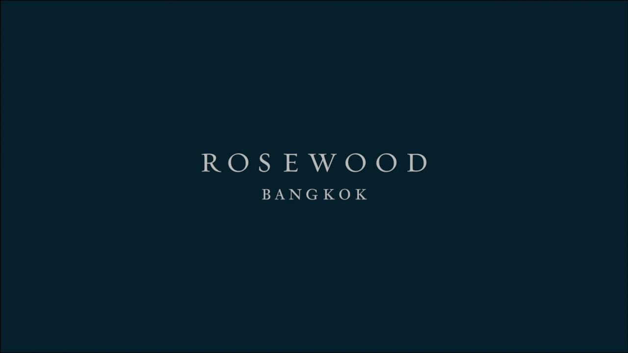 Introducing Rosewood Bangkok