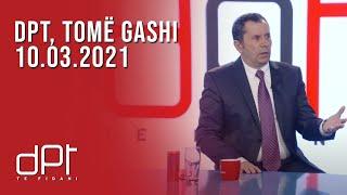 DPT,  Tomë Gashi - 10.03.2021