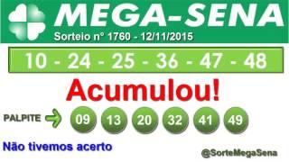 RESULTADO MEGA SENA - 1760 - 12/11/2015 - QUINTA-FEIRA - SorteMegaSena