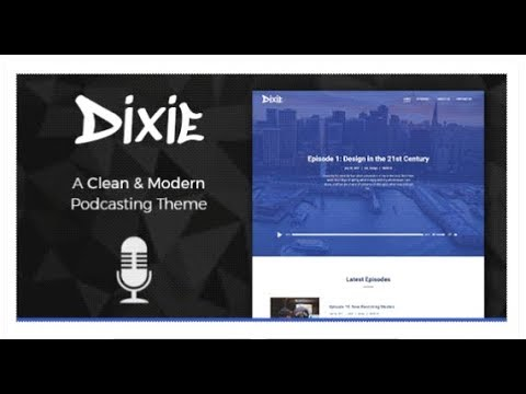 Dixie - Podcast and Audio WordPress Theme | Themeforest Download