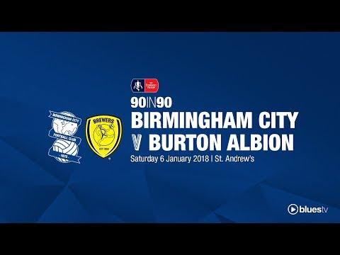 Birmingham City 1 - 0 Burton Albion   90in90