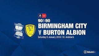 Birmingham City 1 - 0 Burton Albion | 90in90