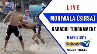 🔴 [LIVE] Moriwala (Sirsa) Kabaddi Tournament 6 April 2019 www.Kabaddi.Tv