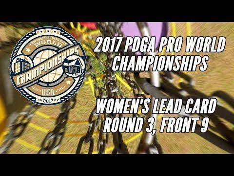2017 PDGA Pro Worlds: Round 3 Lead Card, Front 9 Pierce, Jenkins, Fajkus, Hokom