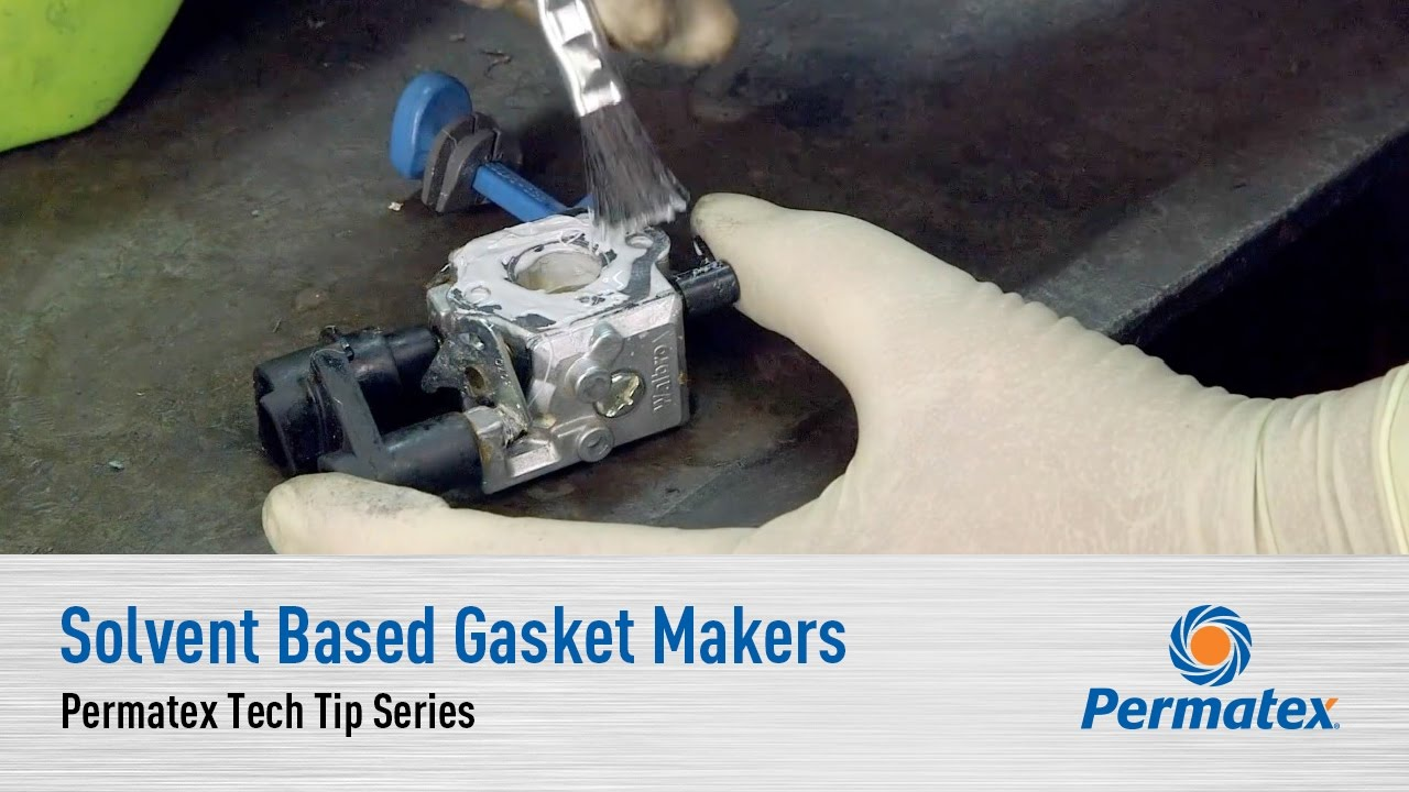 Solvent Based Gasket Makers: Permatex Tech Tip Series