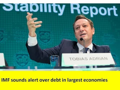 IMF sounds alert over debt in largest economies especially USA  with $ 20 trillion debt