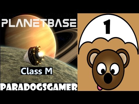 Planetbase - Class M planet - Episode 01