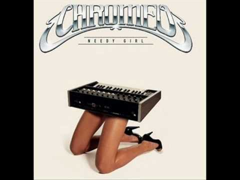 Chromeo Needy Girl (OG Version)