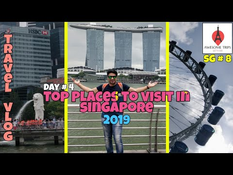 Best Places to visit in Singapore, Singapore City Tour, Must See Attractions 2019, Hindi