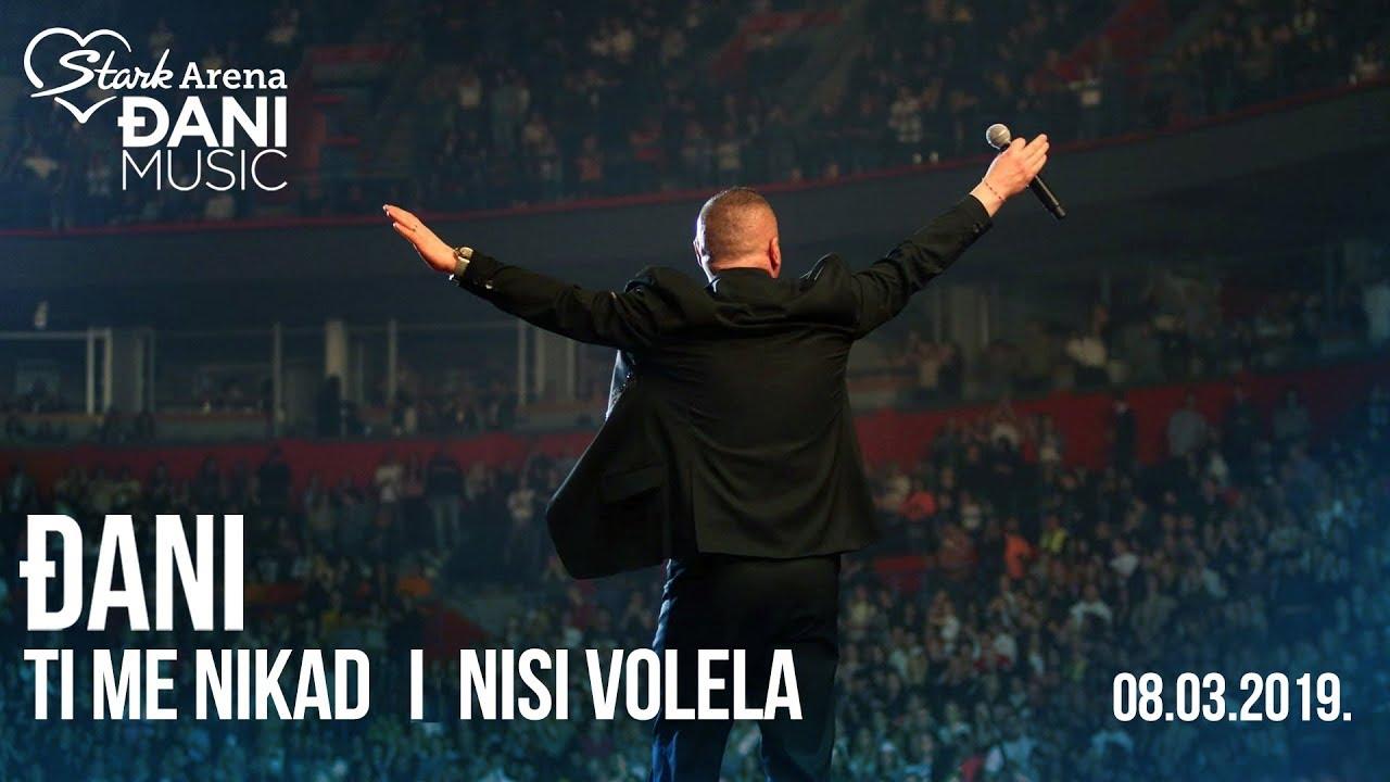 Djani - Ti me nikad i nisi volela 2 (kraj koncerta) - (LIVE) - (Stark Arena 08.03.2019)