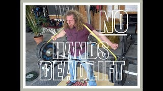 NO HANDS DEADLIFT PARTY! (Collaboration)