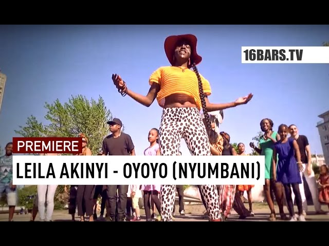 Leila Akinyi - Oyoyo // Nyumbani (16BARS.TV PREMIERE)