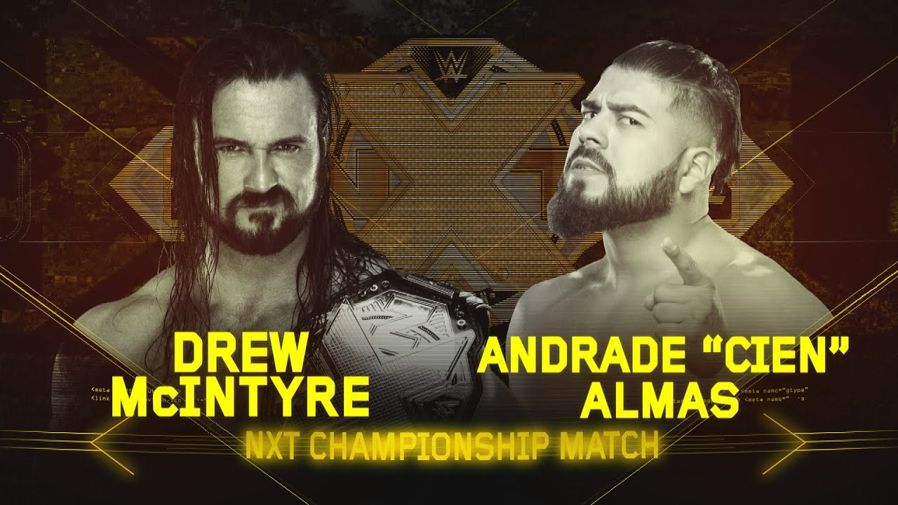 "Download Will Andrade ""Cien"" Almas end Drew McIntyre's NXT Title reign at TakeOver: WarGames?"