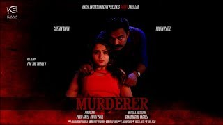 MURDERER | Best Suspense Thriller Hindi Short Film 2018 | FULL HD Movie | Kavya Entertainments