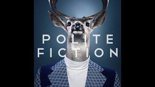 Polite Fiction - Perspective