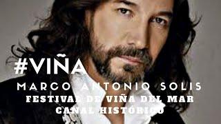 """Marco Antonio Solís en vivo Festival de Viña del Mar """"Cuando te acuerdes de mi"""""""