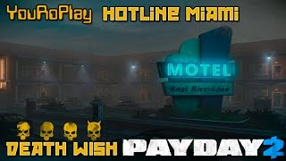 payday 2. Как пройти Hotline Miami по штурму. Жажда смерти