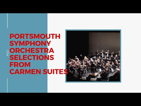 Portsmouth Symphony Orchestra selections from Carmen Suites