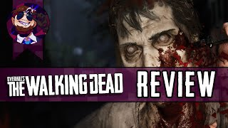 Overkill's The Walking Dead Review - SirCrackerBulb