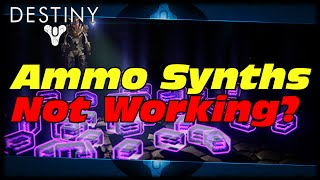 Destiny How To Fix Ammo Synths Not Working! Destiny Ammo Synth Bug Quick Fix Just The Tip!