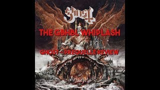 GBHBL Whiplash: Ghost - Prequelle Review