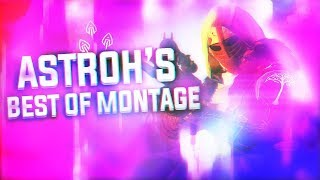 Astroh's Best of - A Destiny Montage